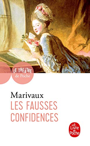 9782253163732: Les Fausses Confidences (French Edition)