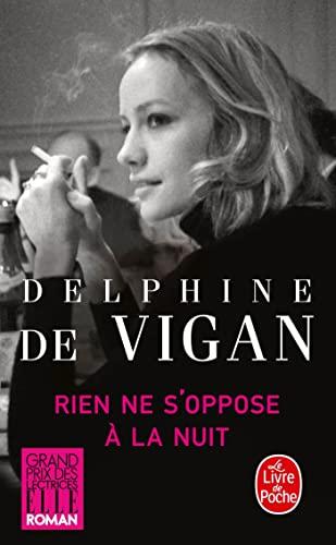 9782253164265: Rien ne s'oppose à la nuit - Grand prix des Lectrices de Elle 2012