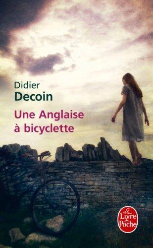 Une Anglaise à bicyclette: Didier Decoin