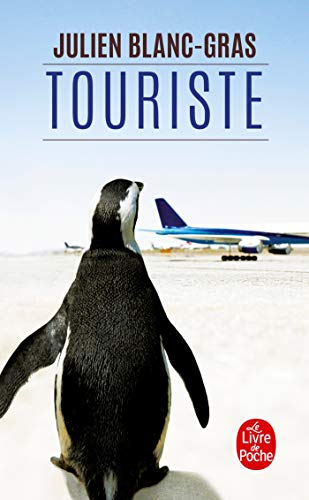 9782253164517: Touriste (Litterature & Documents) (French Edition)