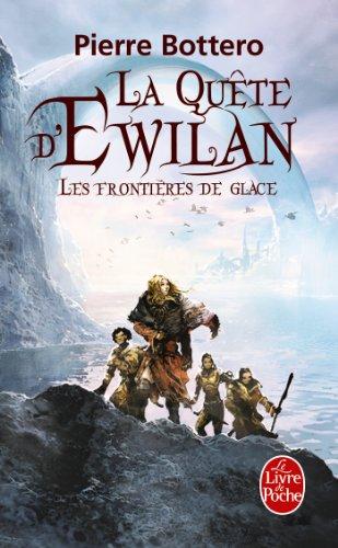 9782253164708: Les Frontières de glace (La Quête d'Ewilan, Tome 2) (Imaginaire)