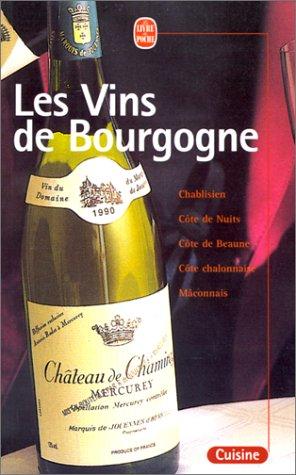 9782253165460: Les vins de Bourgogne