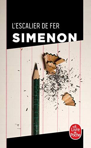 L'Escalier De Fer (French Edition): Georges Simenon