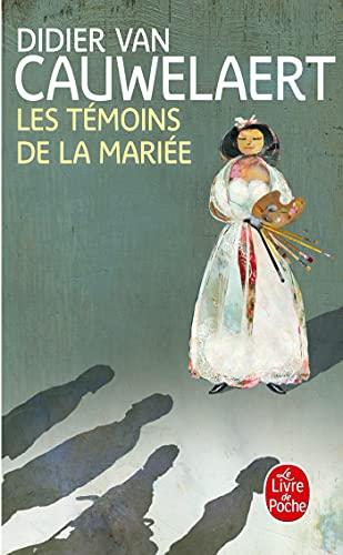 9782253166641: Les Temoins De La Mariee (French Edition)