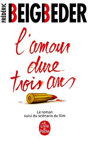 9782253166863: L'amour Dure Trois Ans (French Edition)
