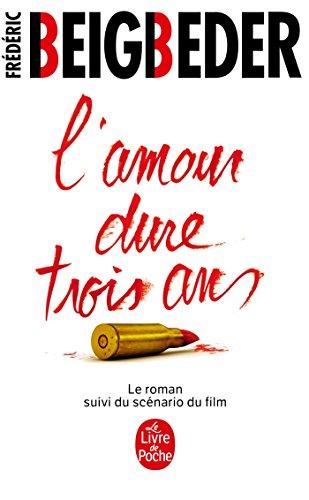 9782253166863: L'Amour Dure Trois Ans