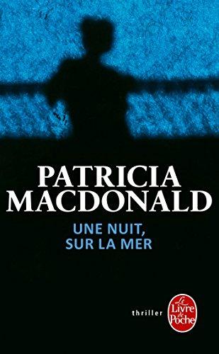 UNE NUIT, SUR LA MER: MACDONALD PATRICIA