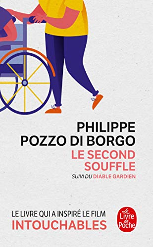 Le Second Souffle [Mass Market Paperback] [May: Philippe Pozzo Di