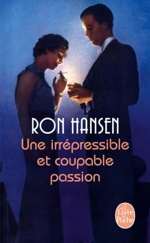 9782253167570: Une irr�pressible et coupable passion