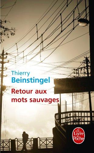 9782253167594: Retour Aux Mots Sauvages (French Edition)