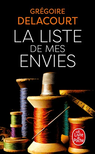 9782253168539: La Liste de Mes Envies (Litterature & Documents) (French Edition)
