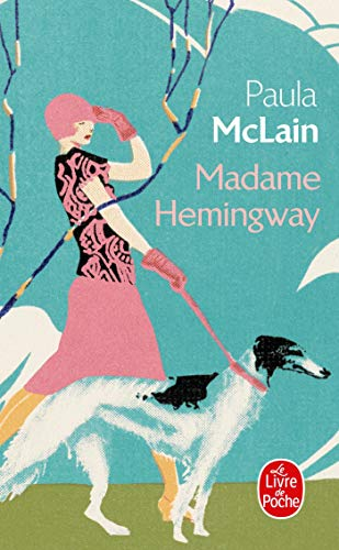Madame Hemingway: Paula McLain