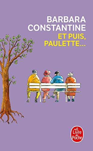 Et Puis, Paulette . (Litterature & Documents): Barbara Constantine