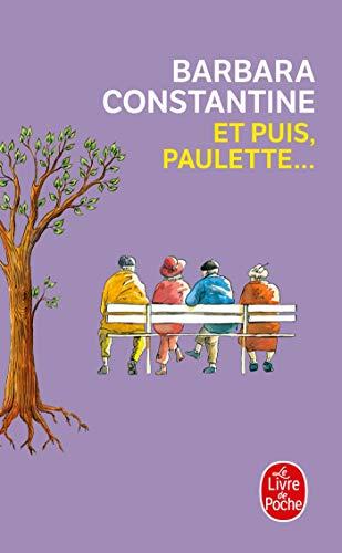 9782253168638: Et Puis, Paulette ... (Litterature & Documents) (French Edition)