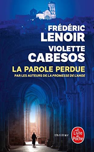 9782253168867: La Parole Perdue (French Edition)