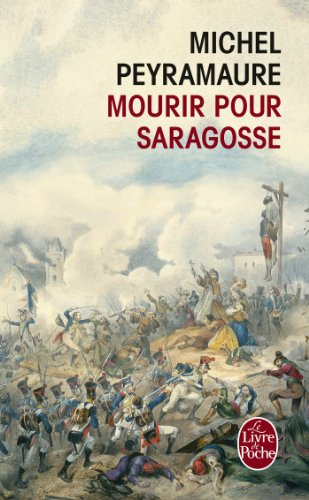 9782253169352: Mourir Pour Saragosse (Litterature & Documents) (French Edition)