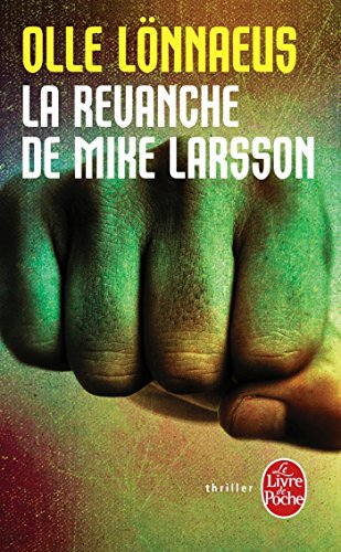9782253169505: La Revanche de Mike Larsson (Policier / Thriller)