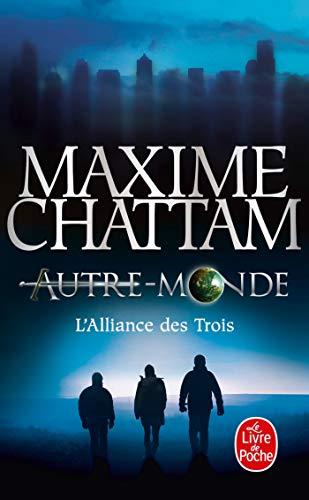 9782253169567: L'Alliance des Trois (Autre-monde tome 1)