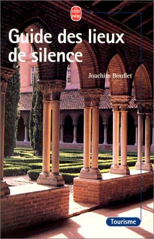 9782253170020: Guide Des Lieux de Silence (Ldp Bien Etre) (French Edition)