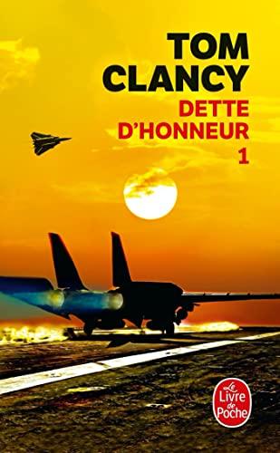 Dette d'honneur 1 (en Fran?ais) (French Edition): Tom Clancy