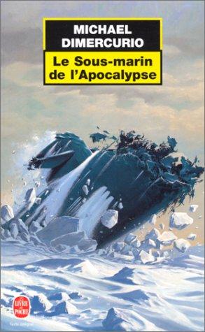 9782253170242: Le Sous-marin de l'apocalypse