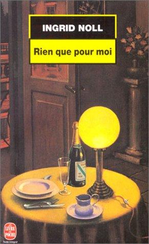 9782253170334: Rien Que Pour Moi (French Edition)
