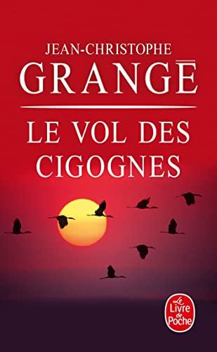 9782253170570: Le Vol Des Cigognes (Ldp Thrillers) (French Edition)