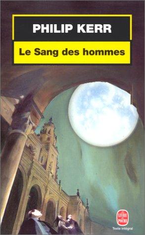 9782253171119: Le Sang des hommes