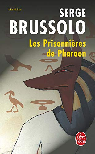 9782253171423: Les Prisonnieres de Pharaon (Ldp Policiers) (French Edition)