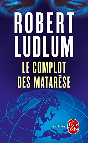 9782253171478: Le Complot Des Matarese (Ldp Thrillers) (French Edition)