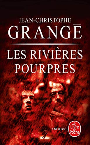9782253171676: Les Rivieres Pourpres (Ldp Thrillers) (French Edition)