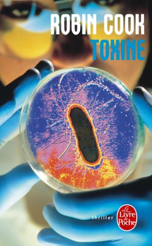 9782253171683: Toxine (Ldp Thrillers) (French Edition)