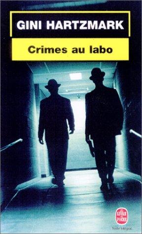 Crimes au labo (French Edition): Hartzmark, Gini