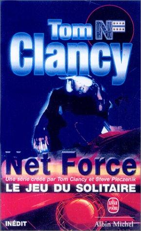 9782253171782: Net Force, tome 4 : Le Jeu du solitaire