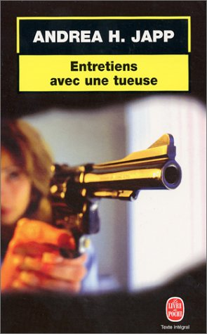 9782253171997: Entretiens Avec Une Tueuse (Ldp Thrillers) (French Edition)