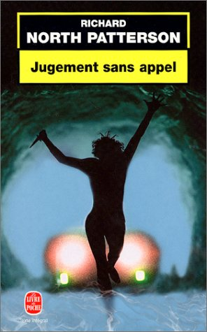 Jugement Sans Appel (Ldp Thrillers) (French Edition): R North Patterson