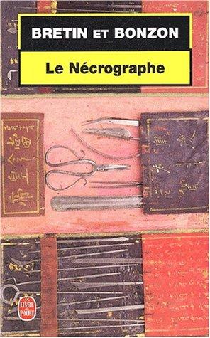 Le Nécrographe: Denis Bretin Laurent