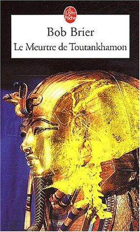 9782253172635: Le Meurtre de Toutankhamon