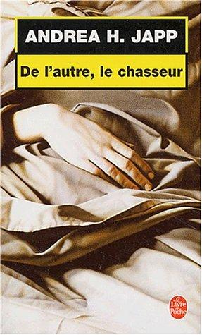 9782253172918: de L Autre Le Chasseur (Ldp Thrillers) (French Edition)
