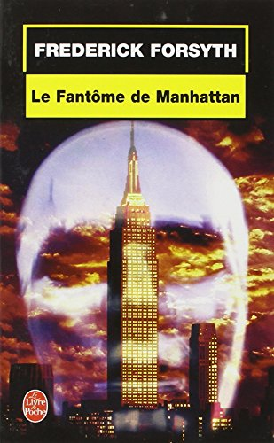 9782253172925: Le Fantome de Manhattan (Ldp Thrillers) (French Edition)
