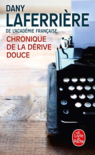 9782253173434: Chronique de la Dérive Douce (Litterature & Documents) (French Edition)