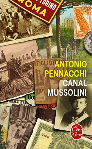 9782253173472: Canal Mussolini (Litterature & Documents) (French Edition)