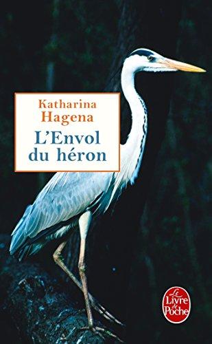 ENVOL DU HÉRON (L'): HAGENA KATHARINA