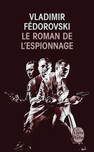 9782253173564: Le Roman de L'Espionnage (Litterature & Documents) (French Edition)