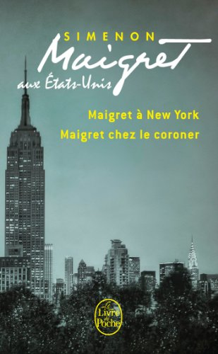 9782253173656: Maignet aux Etats-Unis (Maigret � New-York, Maigret chez le coroner)