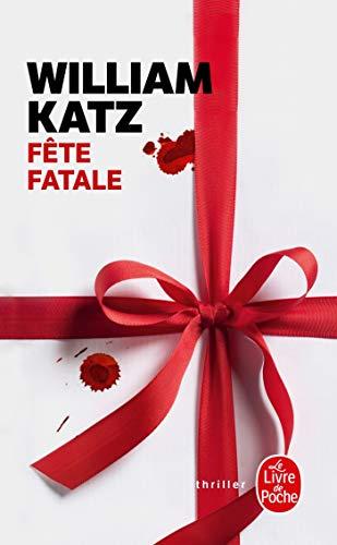 9782253173755: Fête fatale (Thrillers)