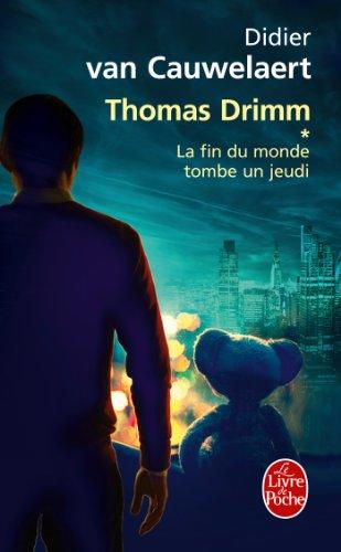 9782253174110: La fin du monde tombe un jeudi (Thomas Drimm tome 1)
