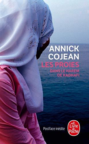 9782253174165: Les Proies: Dans Le Harem de Kadhafi (Litterature & Documents) (French Edition)