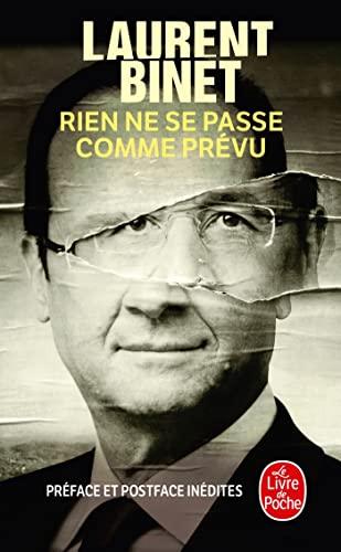 9782253174783: Rien Ne Se Passe Comme Prevu (Litterature & Documents) (French Edition)