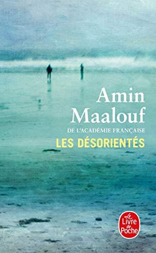 9782253174813: Les Desorientes (Le Livre De Poche) (French Edition)